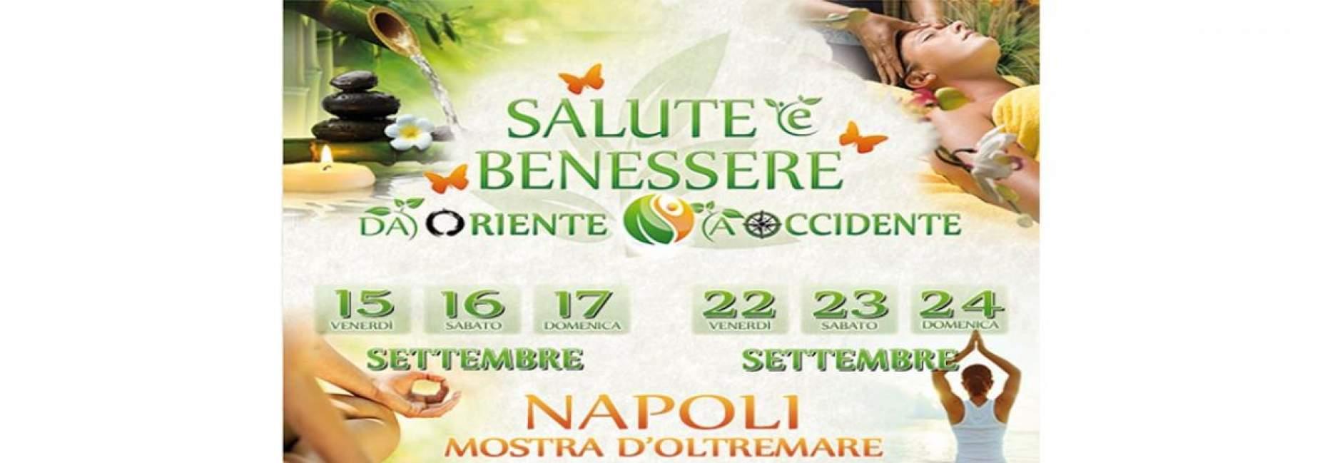 Fiera Salute E Benessere Da Oriente A Occidente Napoli